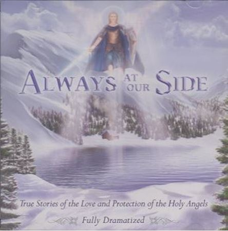 True Stories of Angels: Always At Our Side CD