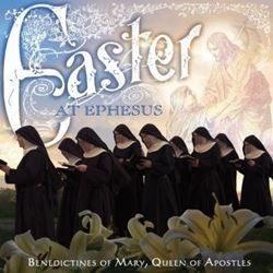 Picture of Benedictines of Mary, Queen of Apostles: Easter At Ephesus (One Left)