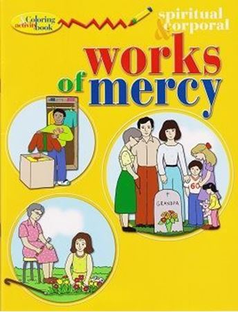 Spiritual and Corporal Works of Mercy Coloring and Activity Book ...
