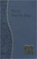 Mary: Day by Day