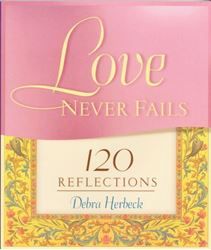 Love Never Fails, 120 Reflections