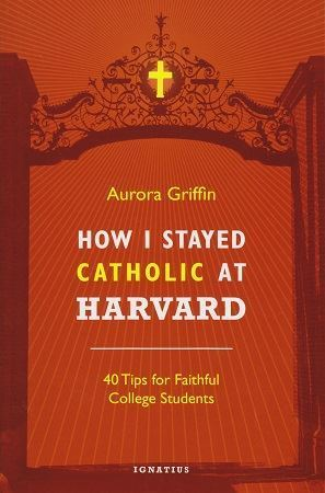 Picture of How I Stayed Catholic at Harvard