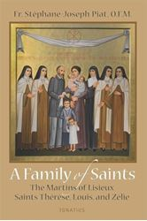 A Family Of Saints: The Martins Of Lisieux