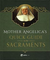 Picture of Mother Angelica's Quick Guide to the Sacraments