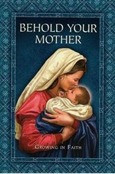 Picture of Behold Your Mother