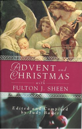 Picture of Advent and Christmas Wisdom with Fulton J Sheen